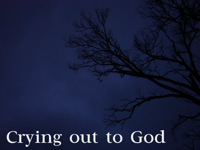 Crying out to God